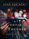 A Gentle Thunder (eBook): Hearing God Through the Storm
